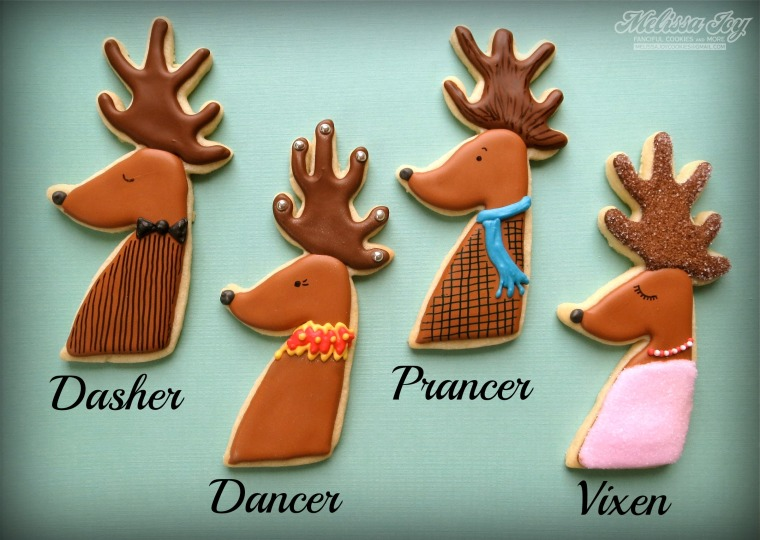 Dasher, Dancer, Prancer, Vixen Reindeer Cookies by Melissa Joy