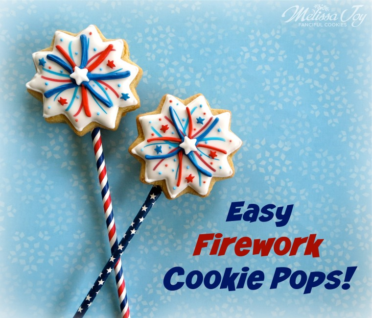 Easy Firework Cookie Pops -by Melissa Joy Cookies